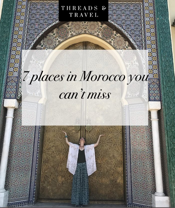 7 places in morocco to you can't miss